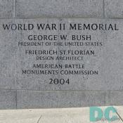 Dedication Stone - GEORGE BUSH - PRESIDENT OF THE UNITED STATES - FRIEDRICH ST. FLORIAN - DESIGN ARCHITECT - AMERICAN BATTLE MONUMENTS COMMISSION - 2004 - Planning for the World War II Memorial project began 17 years ago and Congress authorized the memorial in 1993. Construction took three years to complete.